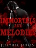 Immortals And Melodies Cover 2-3-1